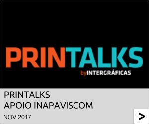 Está a chegar PRINTALKS - apoio InapaViscom